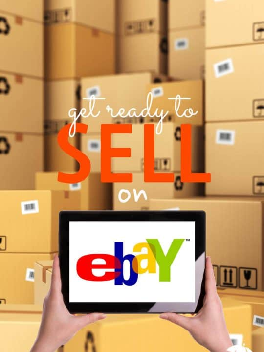 Boxes piled up with the words: Get Ready To Sell On eBay
