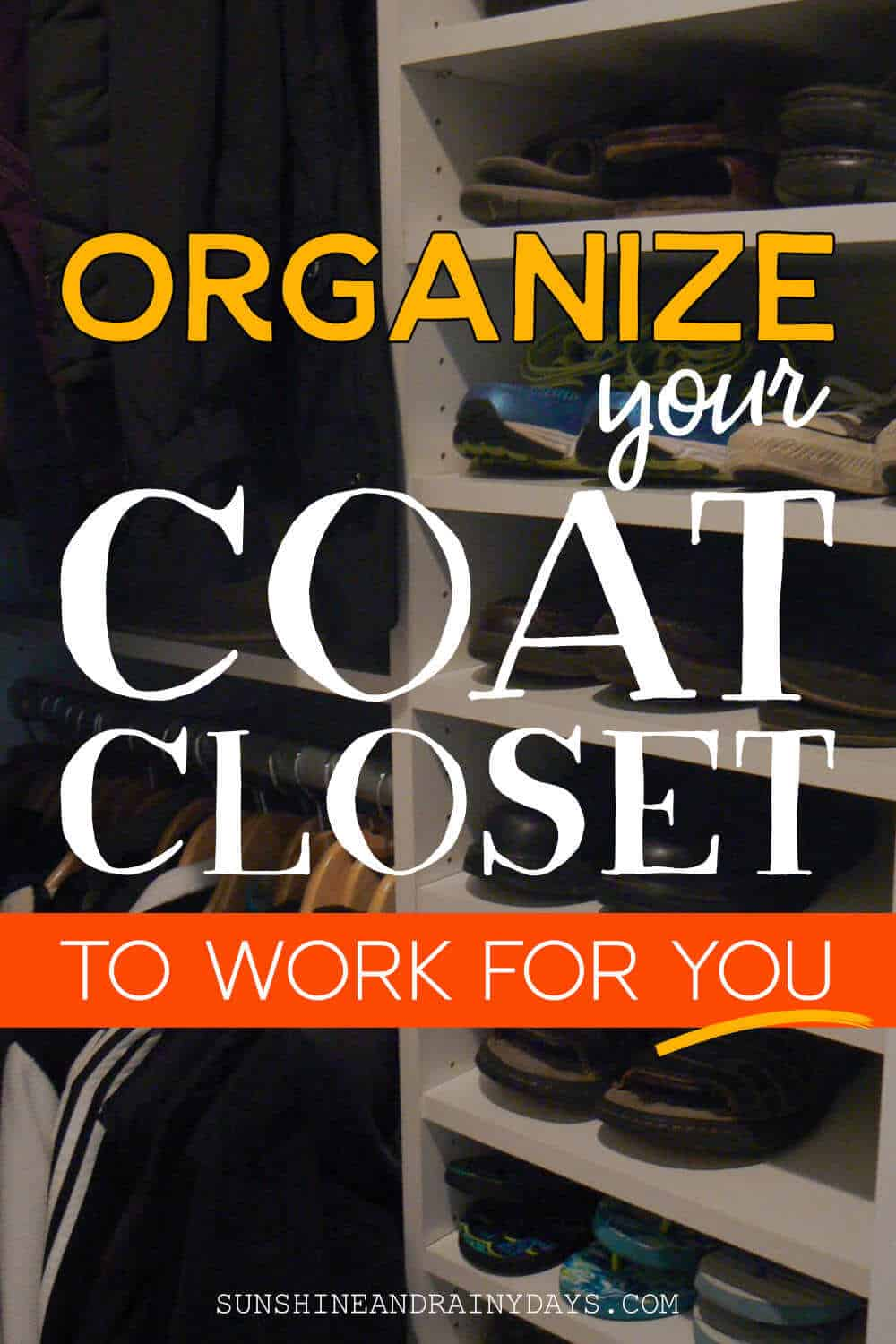 Organize the coat closet to work for you!