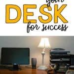 Organize your desk for success!