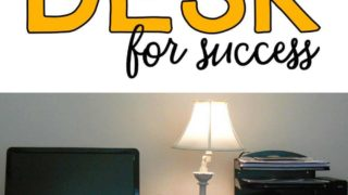 Organize your desk for success!