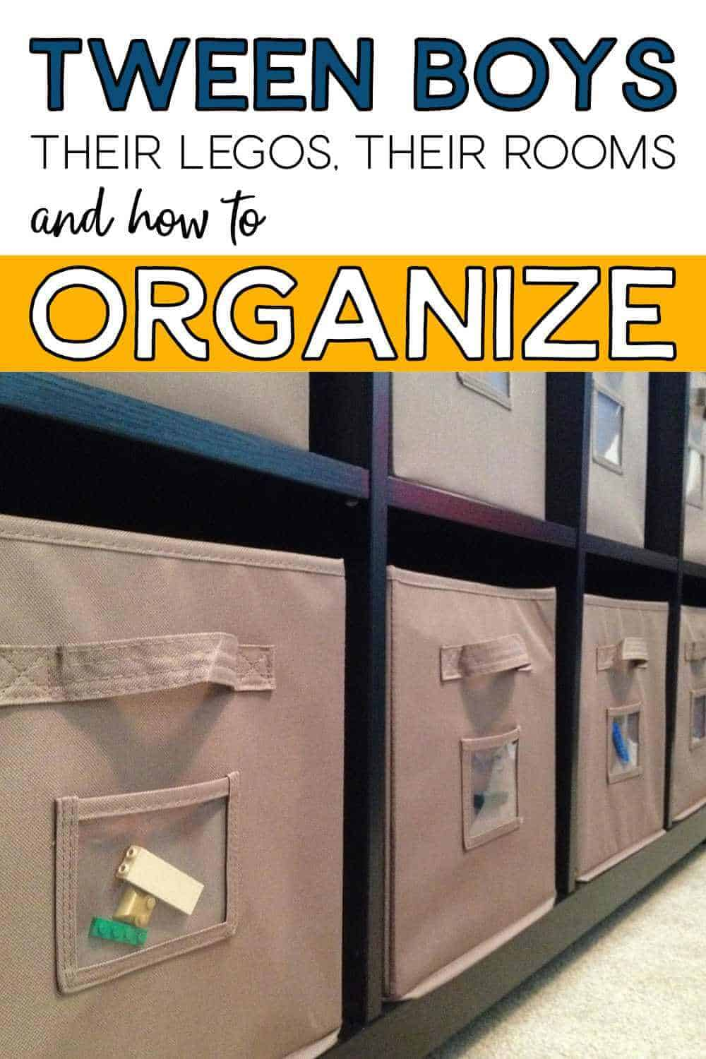 Tween Boys, Their LEGOS, Their Rooms and How To Organize.