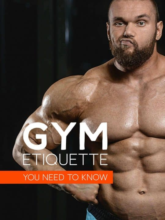 Muscle Man and the words: Gym Etiquette You Need To Know