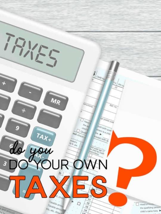 Do you do your own taxes?