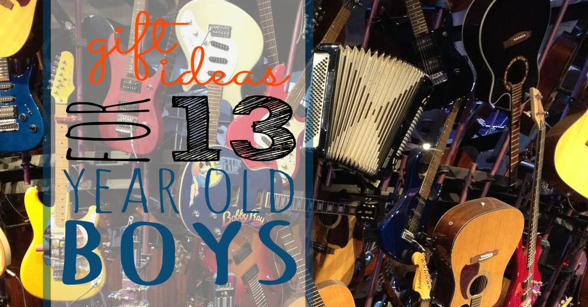 Gift ideas for 13 year old boys sunshine and rainy days for Single 13 year old boys