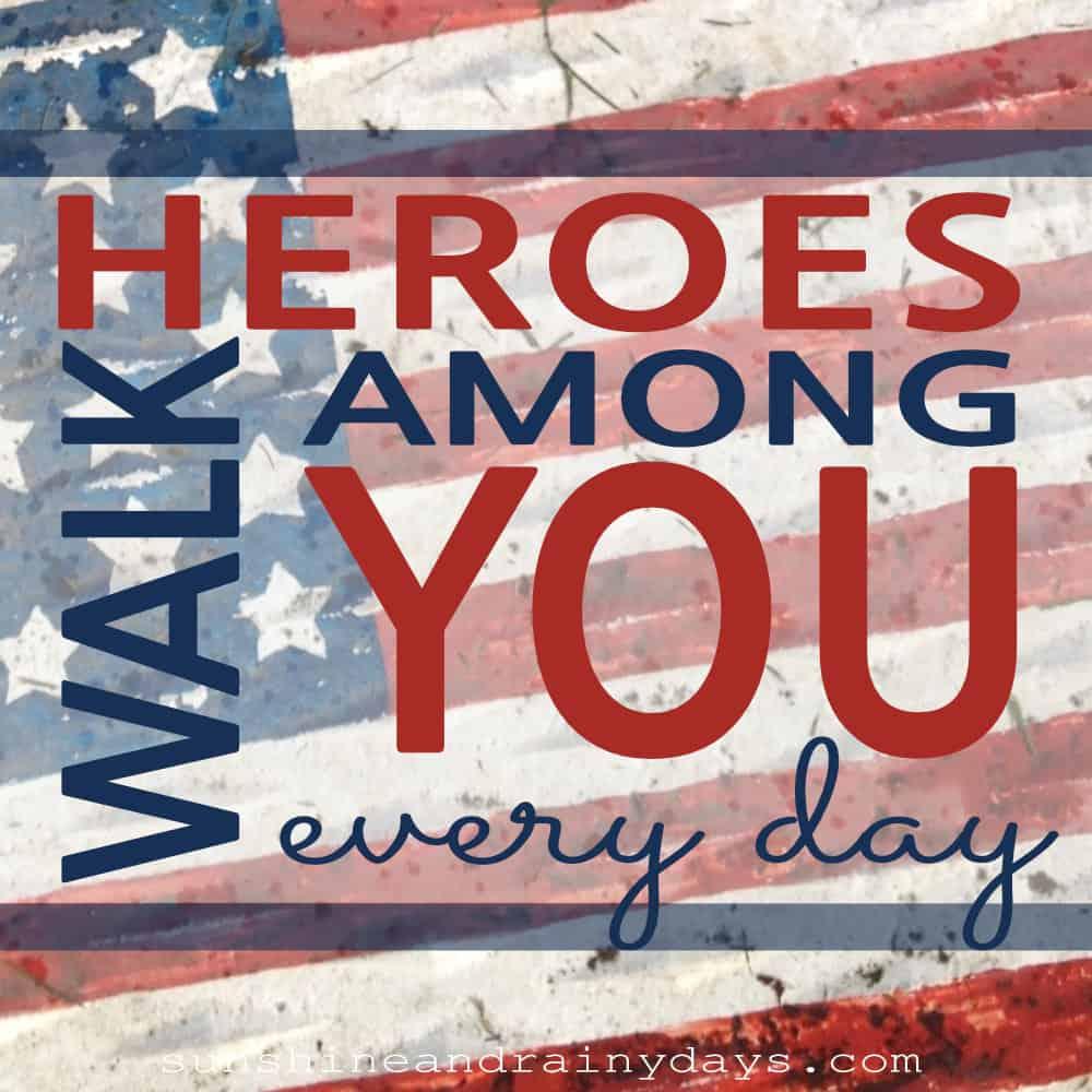 Heroes Walk Among You