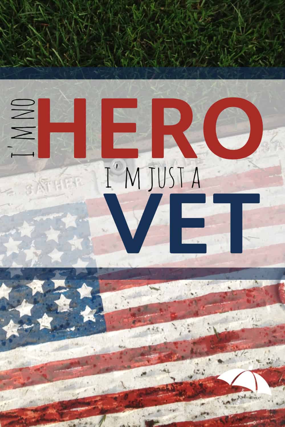 What makes a hero? There are heroes who walk among us every day and we don't even know it. I'm no hero, I'm just a veteran.