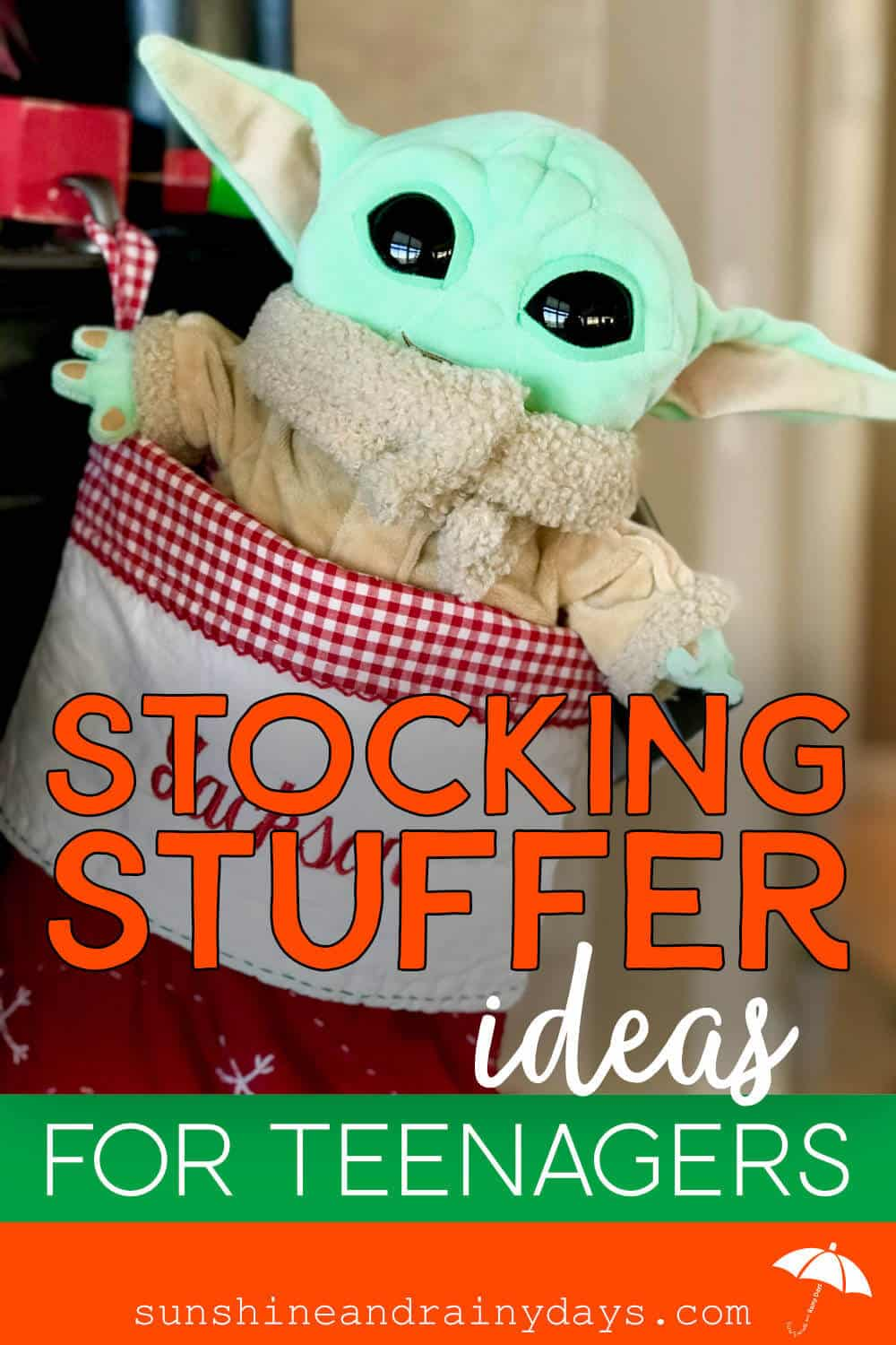 Baby Yoda in a Christmas Stocking with the words: Stocking Stuffer Ideas For Teenagers