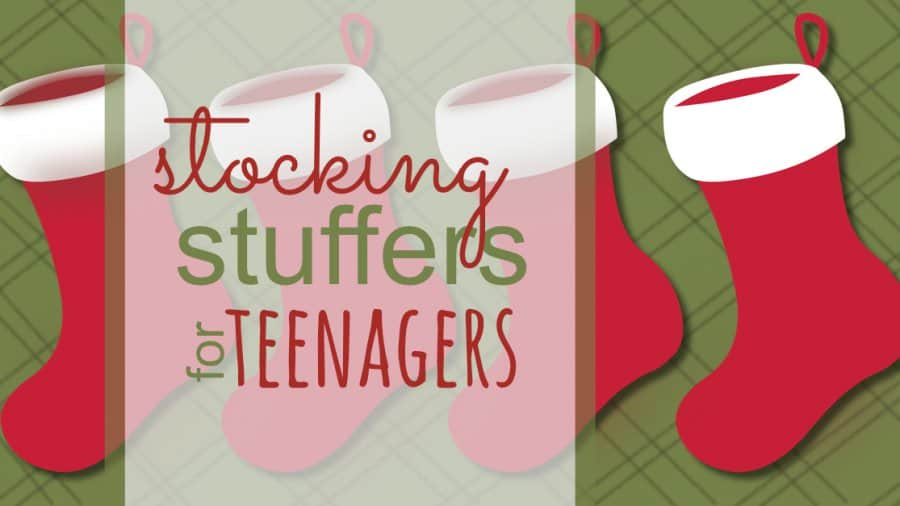 Stocking Stuffers for Teens