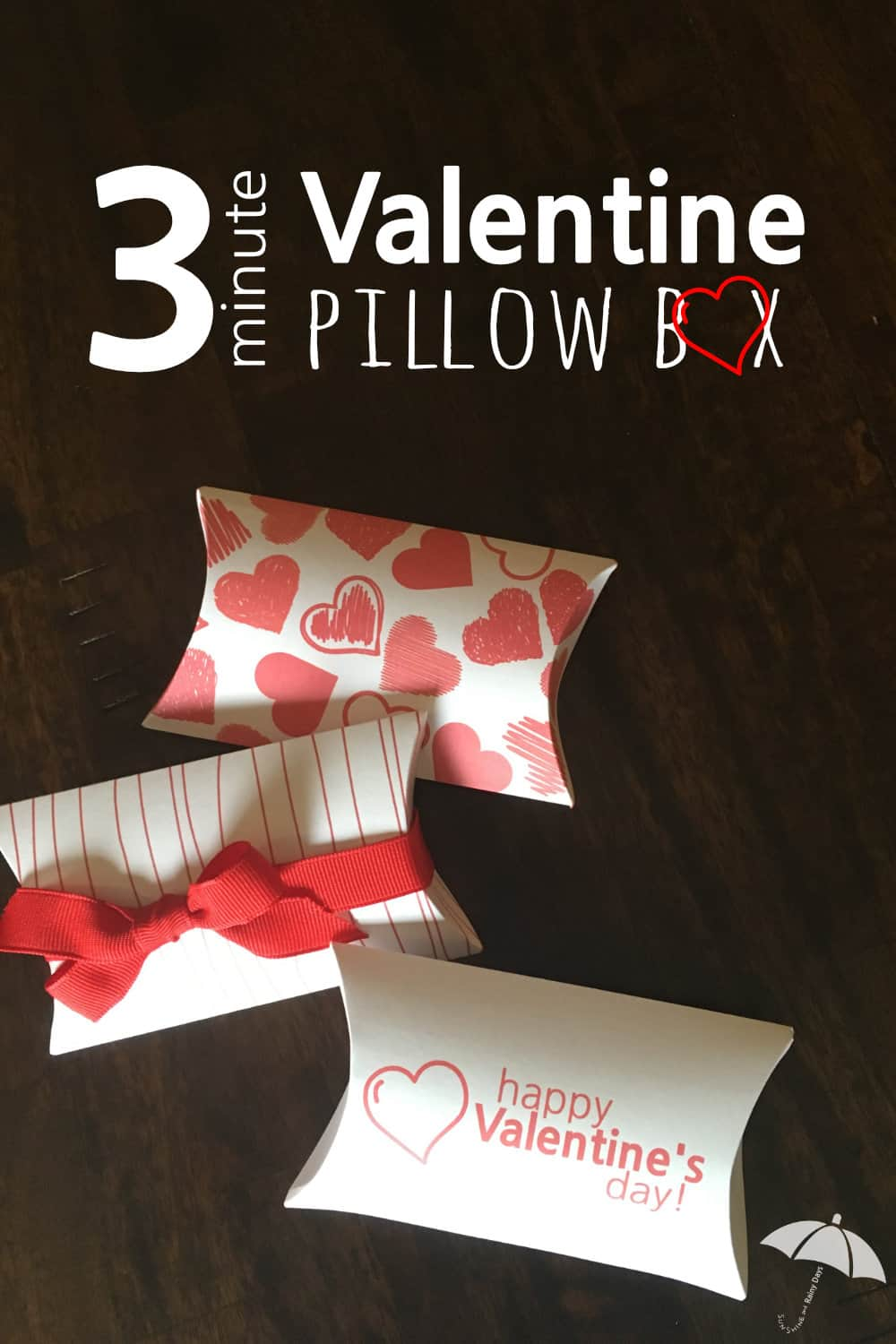 printable valentine pillow boxes - sunshine and rainy days
