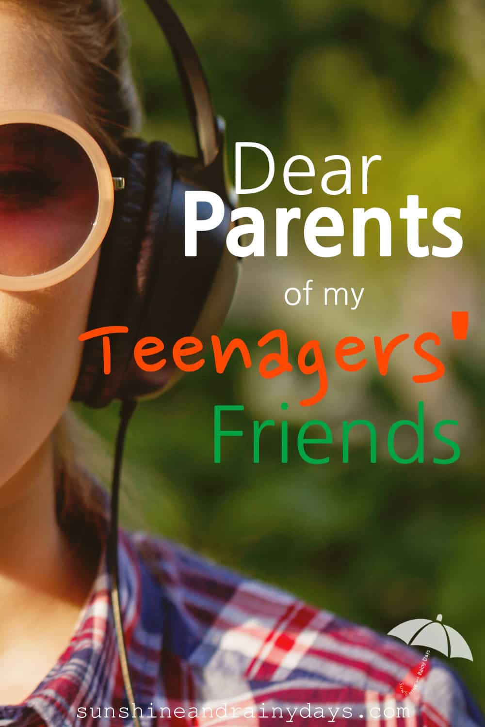 Girl with bubble gum and the words: Dear Parents Of My Teenagers' Friends