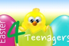 Easter for Teenagers
