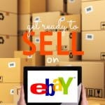 Make your house seem bigger and your wallet fatter by simply getting rid of things you no longer use. Get ready to Sell on eBay!