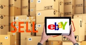 Get Ready to Sell on eBay