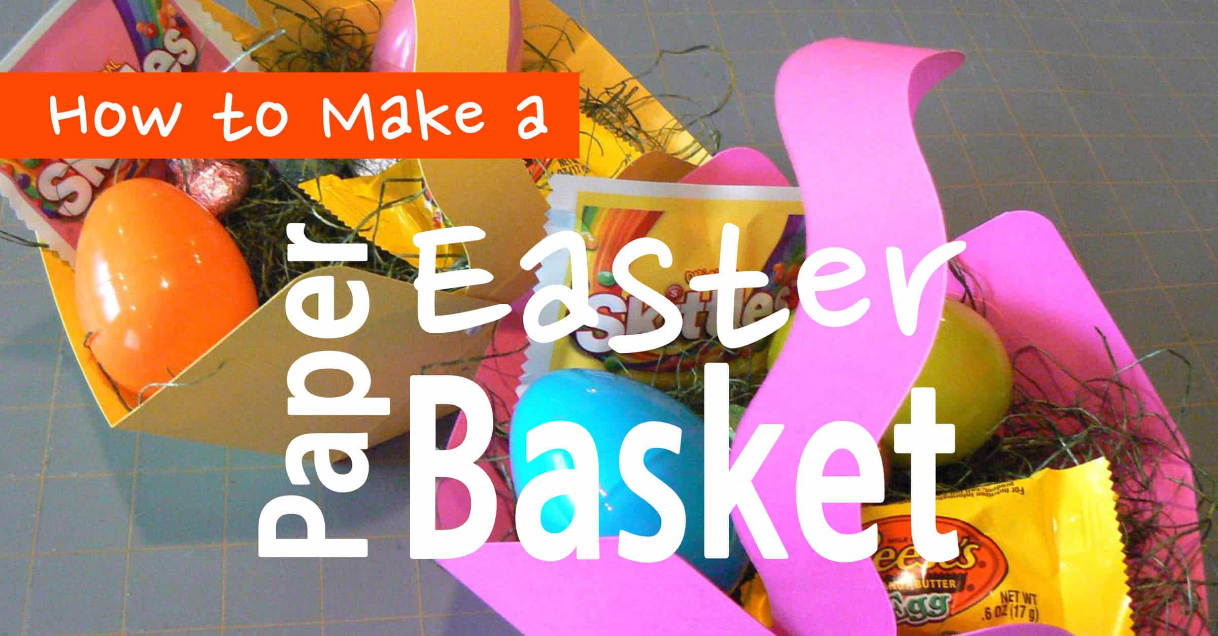 How To Make A Paper Easter Basket