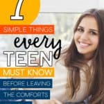 Young girl with the words: 7 Simple Things Every Teen Must Know Before Leaving The Comforts Of Home