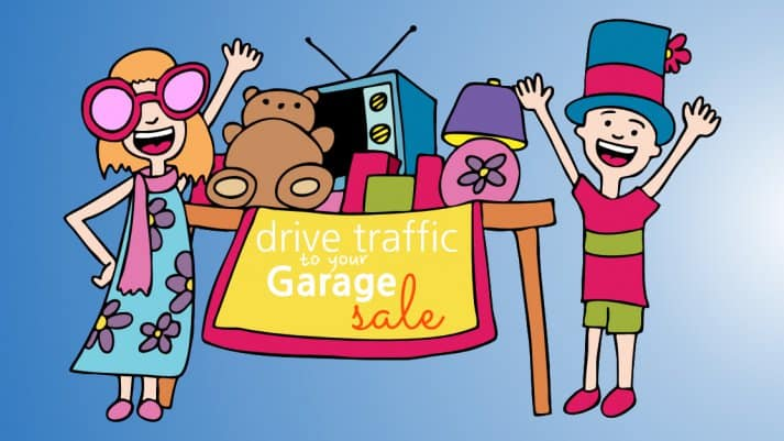 Drive Traffic To Your Garage Sale