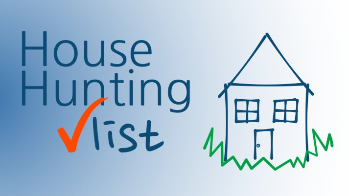 House Hunting Checklist