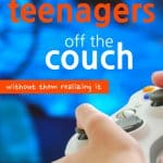 Are your teenagers whittling their time away on the couch while staring at their electronic devices? Has their favorite spot on the couch become so well used that you sink to oblivion when sitting in their spot? The trick is to find activities to get your teenagers off the couch without it being a chore, for them or you. #teens #teenagers #SARD