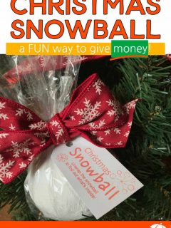 Christmas Snowball - A Creative Way To Give Money For Christmas