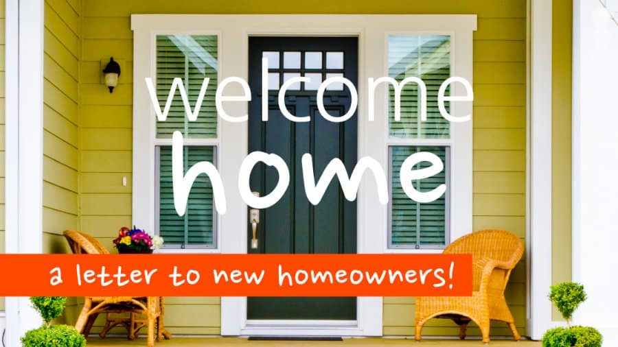 Welcome Home Letter To New Homeowners