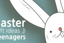 Easter Gift Ideas For Teenagers