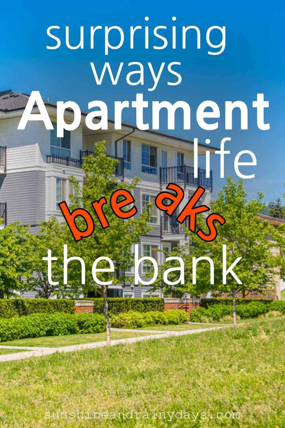 Can you save money living the apartment life? Here are surprising ways apartment life breaks the bank.
