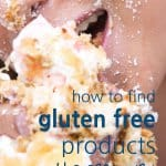 Girl eating cake with the words: How To Find Gluten Free Products, The Easy Way!