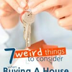 7 Weird Things To Consider When Buying A House