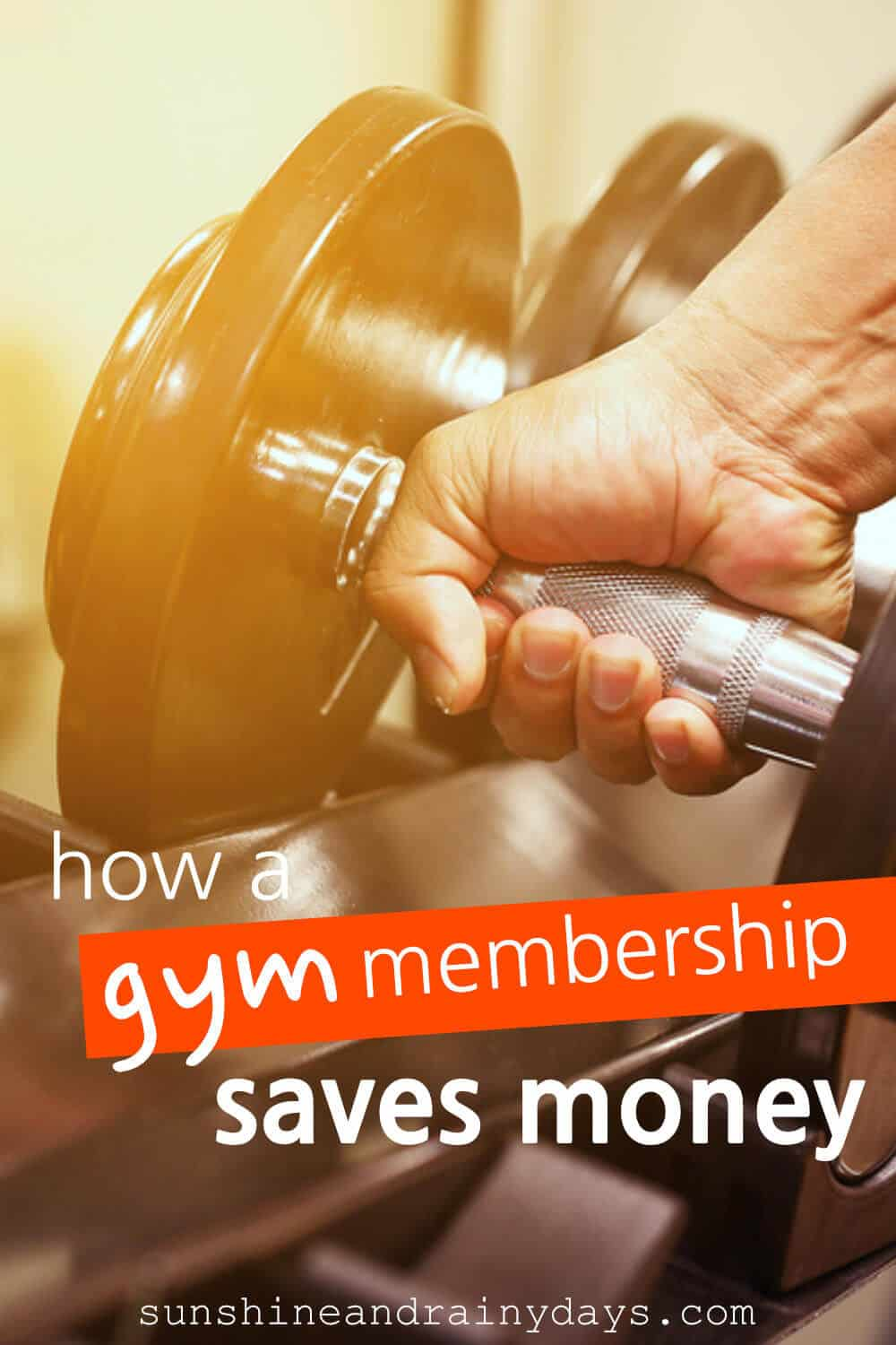 Man's hand on a barbell with the words: How A Gym Membership Saves Money
