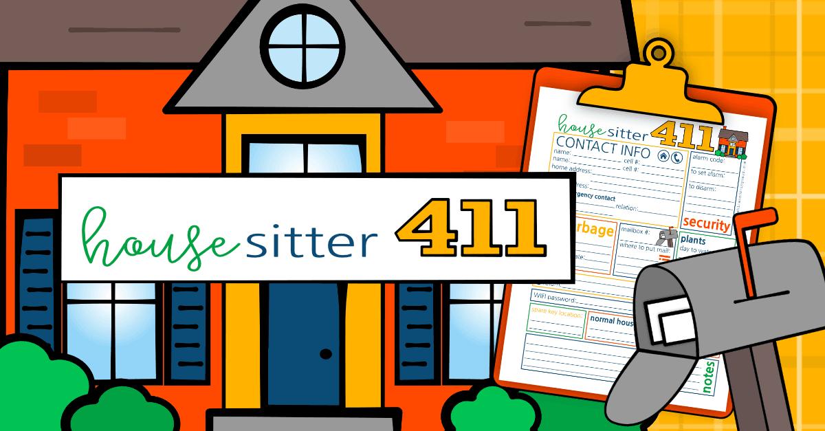 House Sitter 411