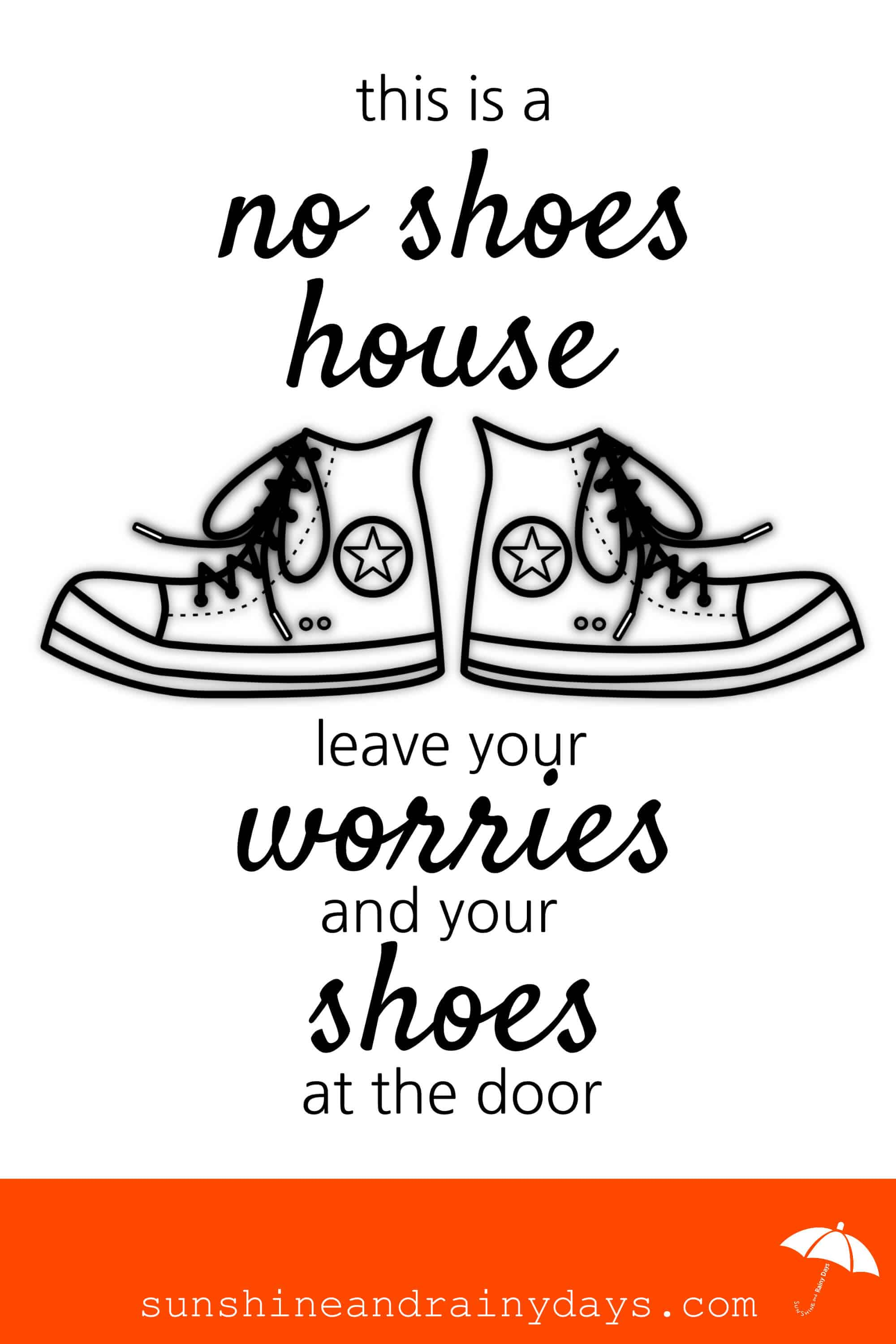 Wondering how to get people to take their shoes off at the door? Frame this No Shoes House printable and place it strategically by the front door!