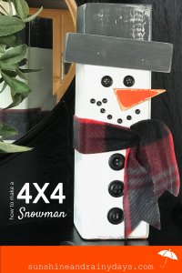 Making a 4 X 4 Snowman was a super fun project and we LOVE the end result! You never know if others will appreciate homemade decorative gifts but I think these are pretty cool! #4x4snowman #ChristmasDecoration #ChristmasDIY