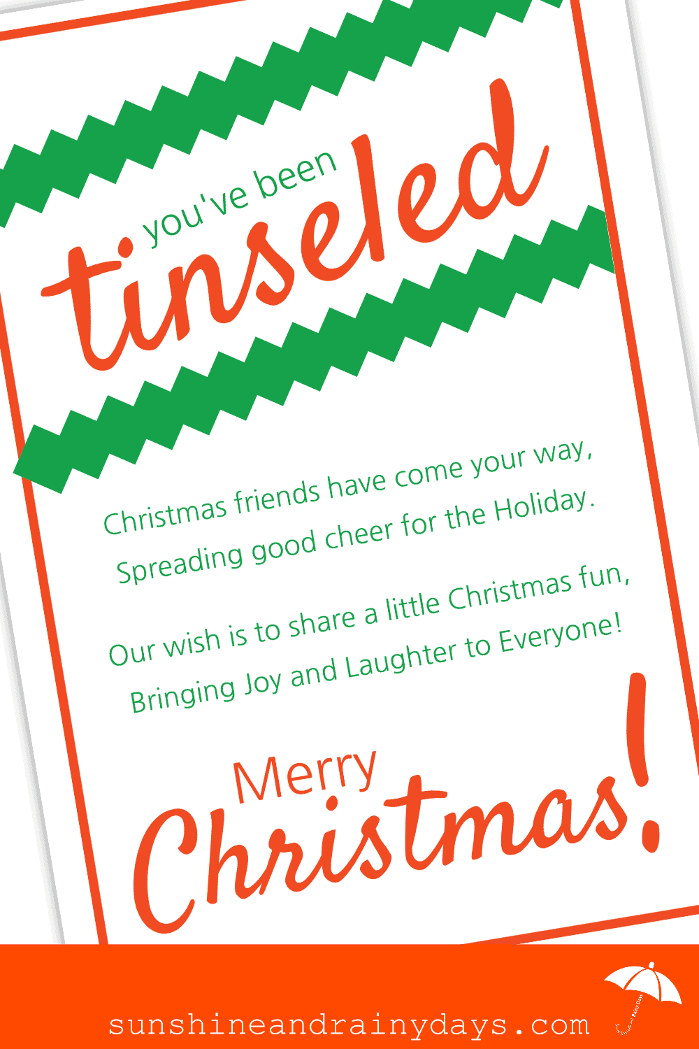 We did it! We Tinseled our Neighbors using our You've Been Tinseled Printable and YOU can too! What is Tinseling, you ask? Tinseling is a bit like doorbell ditching only you leave a gift in the hope to bring Christmas Cheer! #tinseled #Christmas #youvebeentinseled