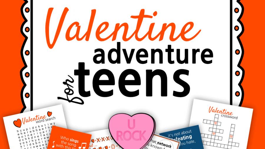 Valentine Adventure For Teens