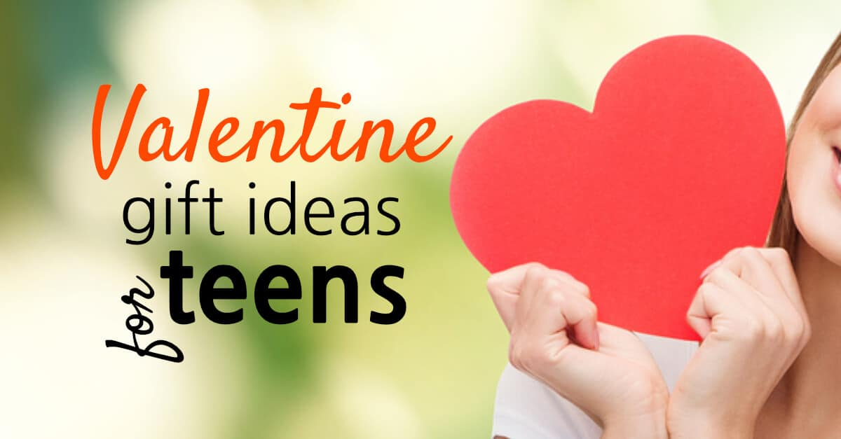 Valentine Gift Ideas For Teens