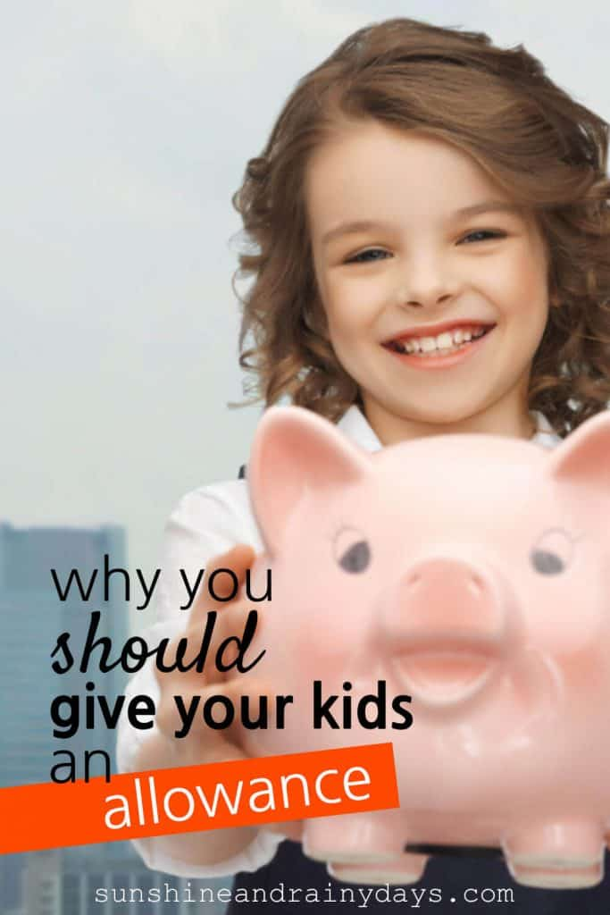 Girl holding a piggy bank with the words: Why You Should Give Your Kids An Allowance