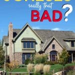 Big House with the words: Are The Joneses Really That Bad?