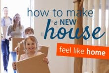 How To Make A New House Feel Like Home