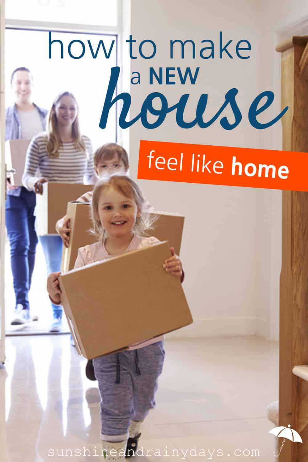 how to make a new house feel like home sunshine and