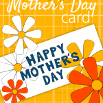Looking for a fun and colorful Mother's Day Card you can print yourself? The Printable Mother's Day Card is here to save the day! After all, Mother's Day Printables save time, money, and let you focus on the gift you want to make or purchase for your mom!