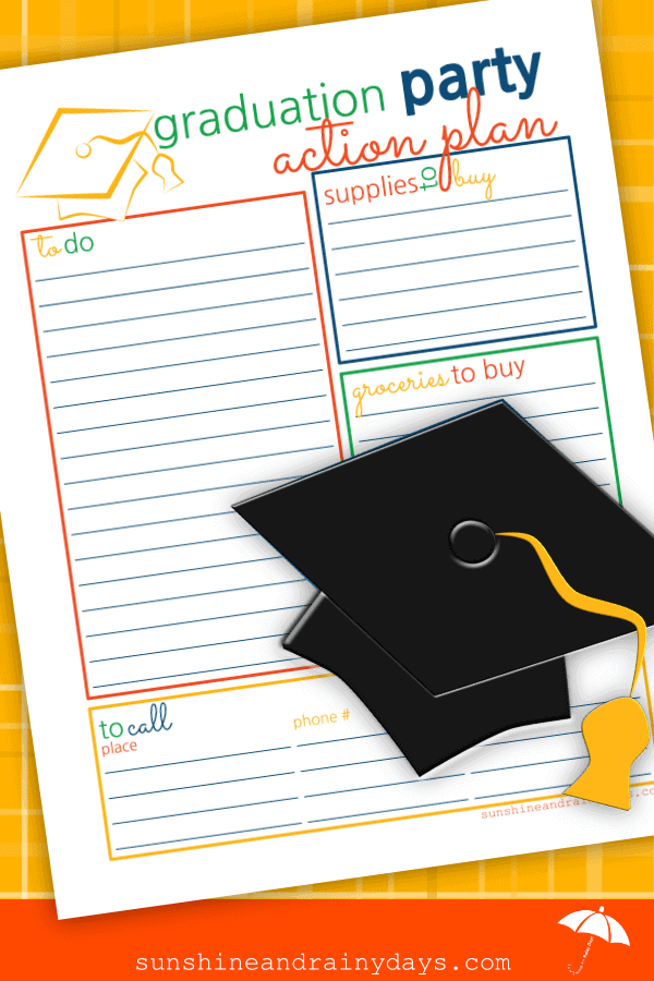 It's time to use your Graduation Party Planner to come up with a Graduation Party Action Plan! Put your mind at ease with a Graduation Party Action Plan! Let's get this Party Started! #graduationparty #graduationprintable #gradutation #SARD #sunshineandrainydays