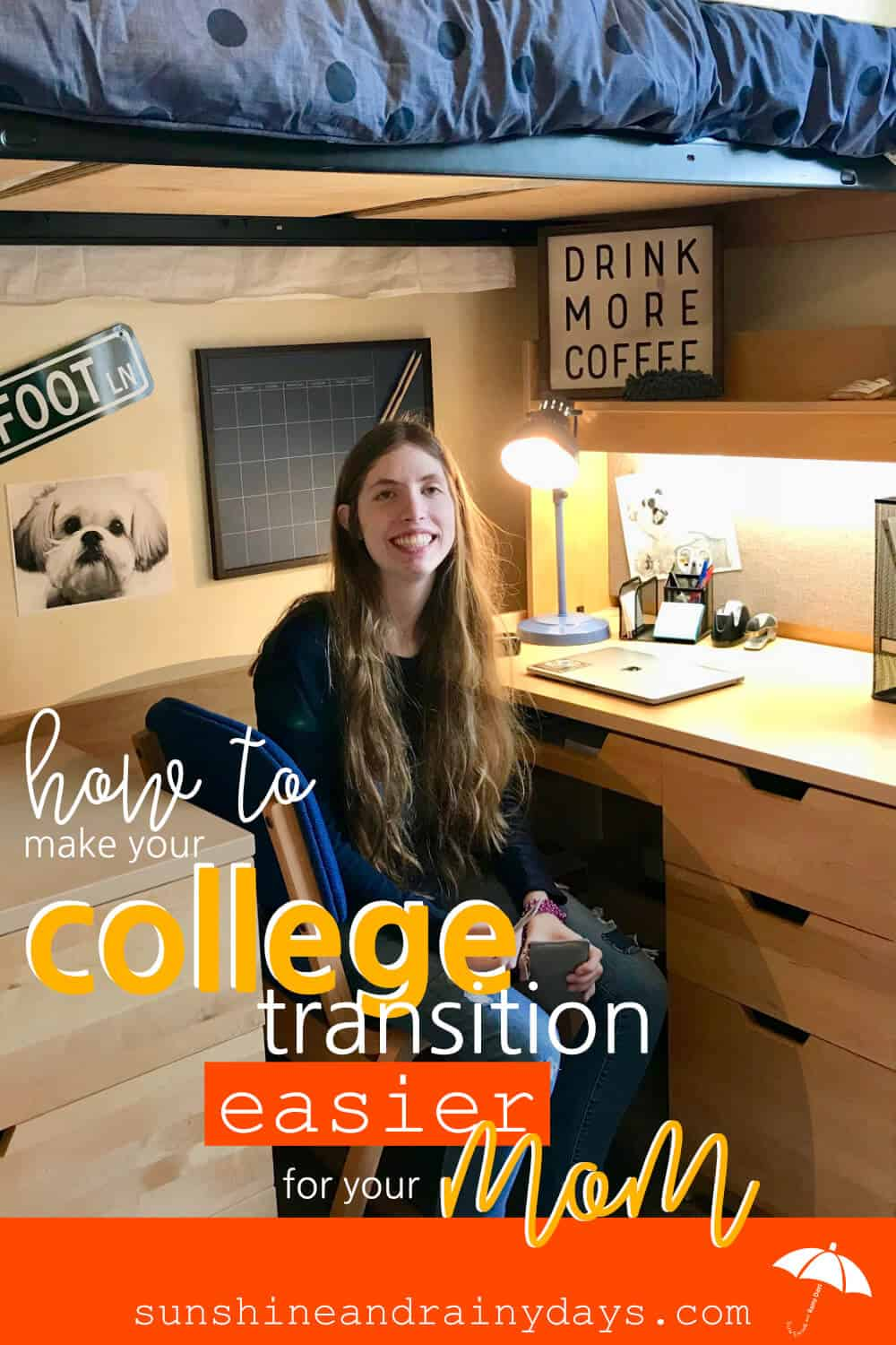 Justine in her college dorm room and the words: How To Make Your College Transition Easier On Your Mom.