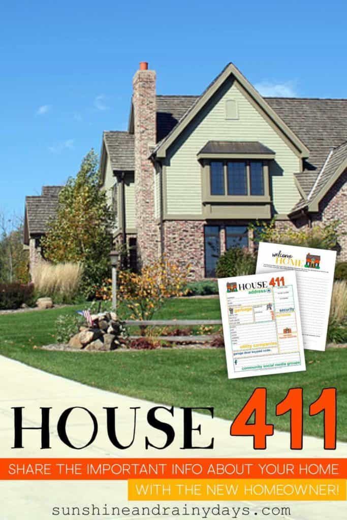 House 411 Information Sheet for the new homeowner.