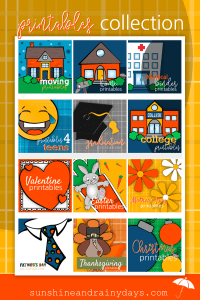 A quick look around Sunshine And Rainy Days will show you Printables are our thing! Check out our Printables ... you're sure to find something you can't wait to print!