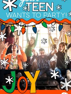 Teenagers at a party with the words: Your Teen Wants To Party!