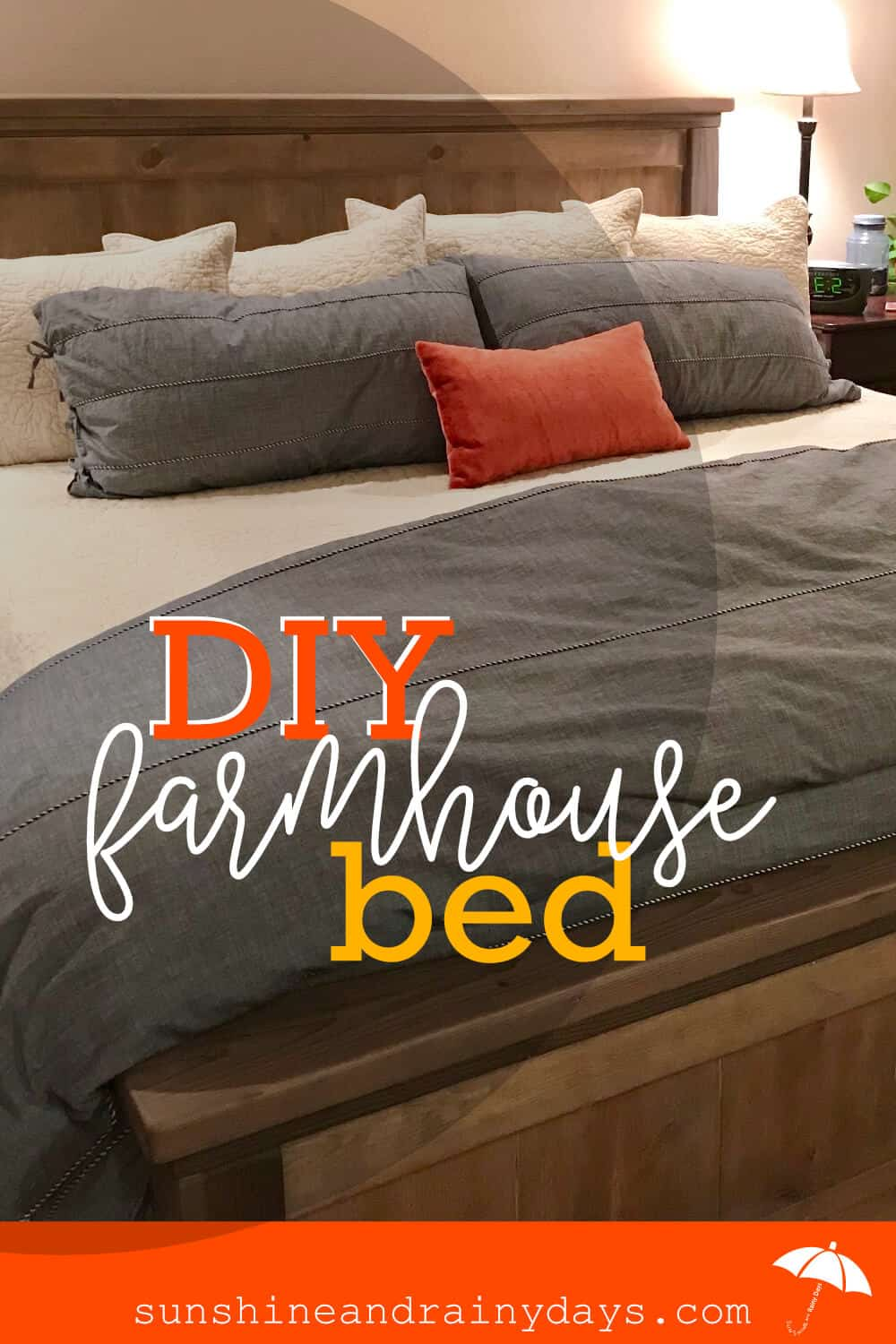Diy King Size Farmhouse Bed Sunshine And Rainy Days