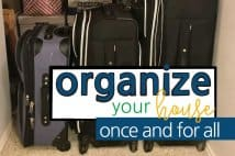 The Best Way To Get Organized Once And For All