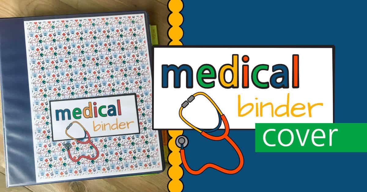 Use this Medical Binder Cover to make your Medical Binder easily identifiable!
