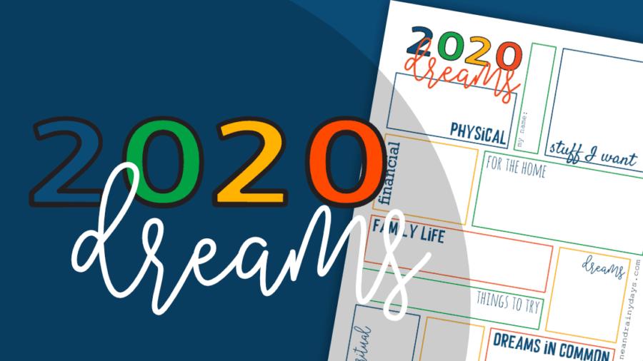 2020 Dreams