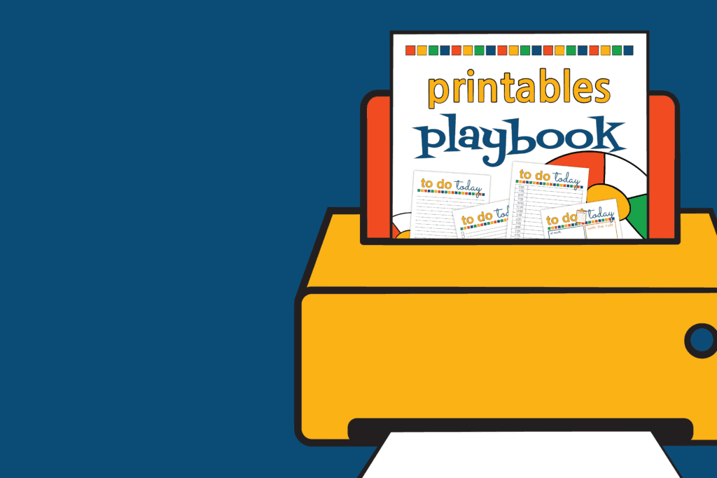 Printer with a sheet of paper coming out that says: Printables Playbook